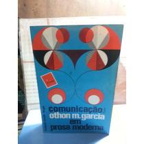 Livro Comunicação Em Prosa Moderna - Othon M. Garcia