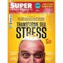 Revista Superinteressante # 355 Dez 2015 = O Stress Lacrada!