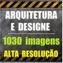 1030 Imagens Alta Resolução - Arquitetura/designe - Download