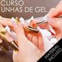 Kit Unha De Gel + Curso By Unique Nail