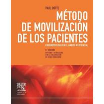 Metodo D Movilizacion D Los Pacientes De Dotte Paul 8 10