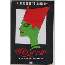Nftath, A Rainha Reencarnada - Carlos De Brito Imbassahy