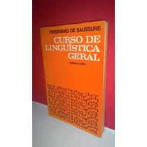Livro Curso De Lingüítica Geral - Ferdinand * Frete Grátis!