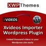 Promoção Plugin Xvideos Importer Pro 2.6 Para 2 Sites