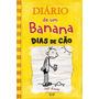 Livro Diario De Um Banana Dias De Ção Jeff Kinney Livro Novo