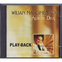 Playback Wilian Nascimento - Agir De Deus [original]