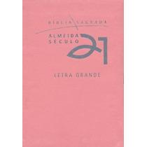 Bíblia Sagrada Almeida Século 21 - Letra Grande - Luxo Rosa