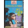 Livro Coração Na Rede Telma Guimarães Castro Andrade