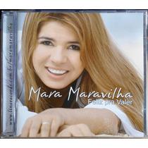 Cd - Mara Maravilha - Feliz Pra Valer - 1ª Prensagem
