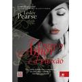 Livro:entre O Amor E A Paixão Lesley Pearse Frete Gratis