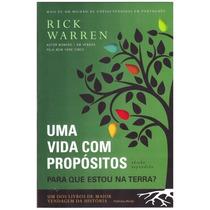 Livro Rick Warren - Uma Vida Com Propósitos - Novo