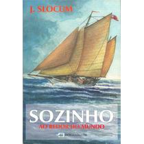 Livro Náutico-sozinho Ao Redor Do Mundo-ed Edições Marítimas