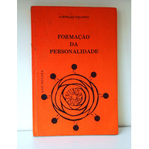 Livro Formação Da Personalidade - A Chiappin 1976