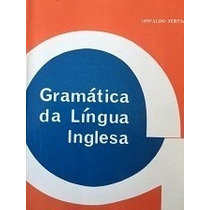 Livro Gramática Da Língua Inglesa - Oswaldo Serpa