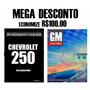 Pacote Com 2 Livros - Gm F2 + Chevrolet 250