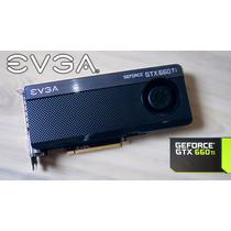 Placa De Vídeo Evga Geforce Gtx 660 Ti