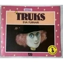 Livro Truks - Eva Furnari