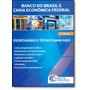 Banco Do Brasil E Caixa Econômica Federal: Escriturário E