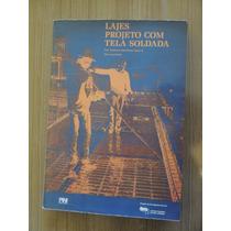 Livro Laje Projeto Com Tela Soldada Francisco B Fusco Cholfe