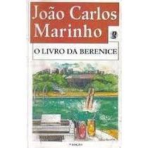 O Livro Da Berenice - Joao Carlos Marinho