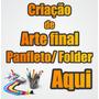 Criar Arte Final Panfleto Banners P/ Sites  Criaçao