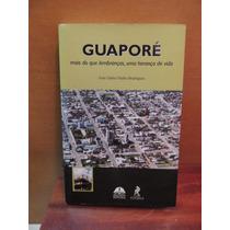 Livro Guaporé José Carlos Fialho Rodrigues