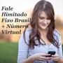 Fale Ilimitado Fixo Brasil + Número Fixo Virtual Escolha Ddd