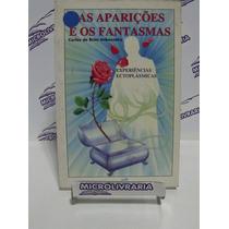 Livro - As Aparições E Os Fantasmas - Carlos De B. Imbassahy