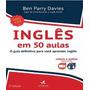 Ingles Em 50 Aulas - O Guia Definitivo Para Voce Aprender In