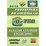 Apostila Pref Goiania Go Auxiliar Atividade Educativa 2016