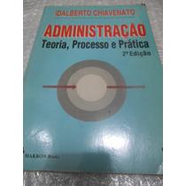 Administração Teoria, Processos E Prática 2ª Edição