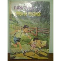 Livro Viagem Ao Céu O Poço Do Visconde Monteiro Lobato