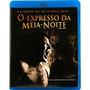 Expresso Da Meia Noite - Blu Ray Dublado, Lacrado!