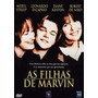 Dvd As Filhas De Marvin Meryl Streep, Leonardo Dicaprio