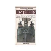 Guias De Armas De Guerra * Destróieres * Vol. I * 1986