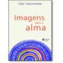 Imagens Para A Alma