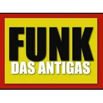 Kit 500 Músicas Funk Das Antigas