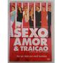Dvd Sexo, Amor & Traição - Nacional - Comédia - Original