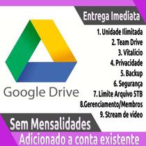 Google Drive Ilimitado Adicionado A Conta Existente Pg Único
