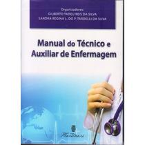 Manual Do Técnico Em Enfermagem + Brinde Livro Grátis !!!!