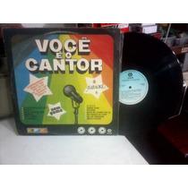 Você É O Cantor 1980 Frete 10,00