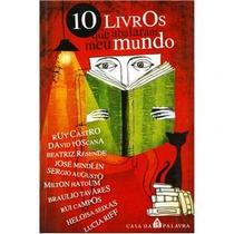 Livro - 10 Livros Que Abalaram Meu Mundo - Ruy Castro