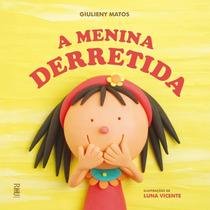 Livro A Menina Derretida Editora; Rhj