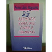 Livro Juizados Especiais Cíveis E Criminais Paulo Nogueira