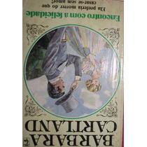 Livro Encontro Com A Felicidade - Barbara Cartland