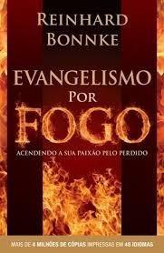 Livro Evangelismo Por Fogo Reinhard Bonnke Lacrado