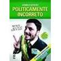 Livro Politicamente Incorreto Danilo Gentili