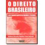 Direito Brasileiro, O: E Os Transplantes De Órgãos E Teci