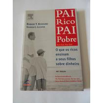 Livro Pai Rico Pai Pobre Ricos Ensinam Seus Filhos Dinheiro