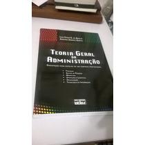 Livro - Teoria Geral Da Administração - Orientaçao Para Esc